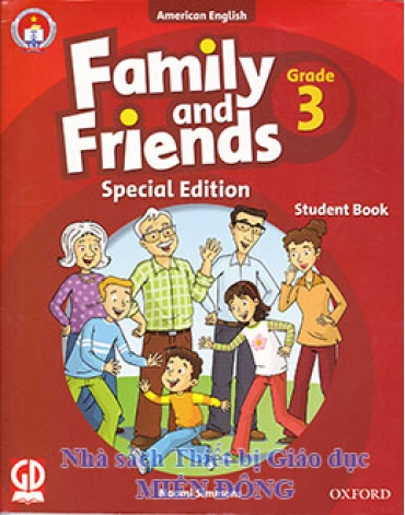 FAMILY AND FRIEND SPECIAL EDITION - GRADE 3 : STUDENT BOOK (KÈM 2 CD)