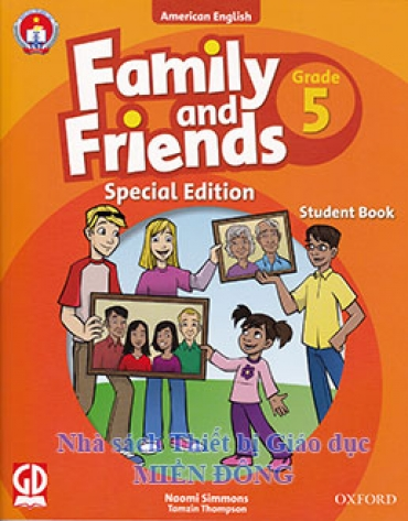 FAMILY AND FRIEND SPECIAL EDITION - GRADE 5 : STUDENT BOOK (KÈM 2 CD)