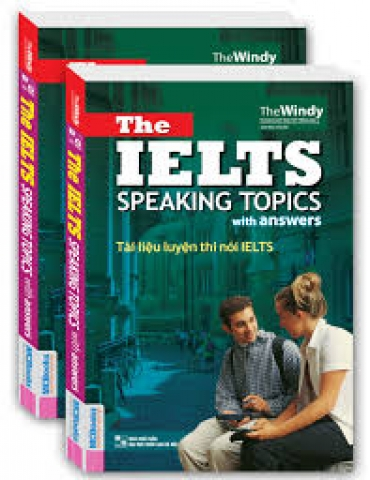 THE IELTS SPEAKING TOPICS WITH ANSWER ( TÀI LIỆU LUYỆN THI NÓI IELTS)